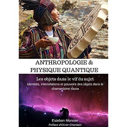 Anthropologie & Physique Quantique