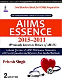 Aiims Essence 2015-2011:(Previously Known As Review Of Aiims)