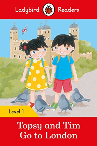 TOPSY AND TIM: GO TO LONDON (LB) (Ladybird) por Team Ladybird Readers