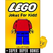 LEGO: 100+ Funny jokes and memes for Children (LEGO parody book) + SUPER BONUS (English Edition)