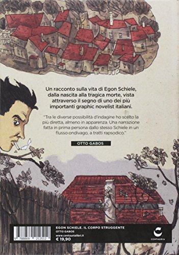 – Egon Schiele. Il corpo struggente libri in pdf gratis