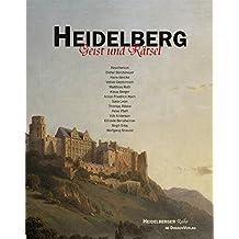 Heidelberg - Geist und Rätsel (Heidelberger Reihe)