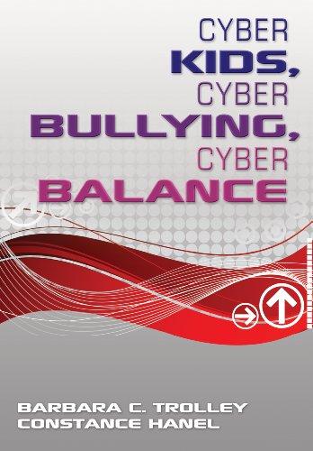 Cyber Kids, Cyber Bullying, Cyber Balance (English Edition) Cyber-balance