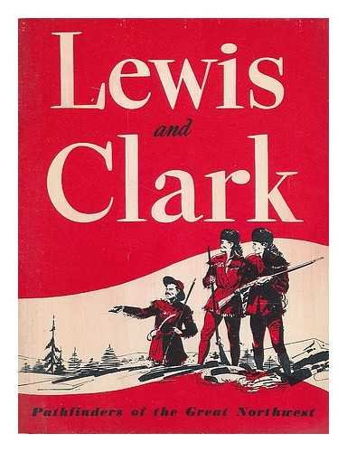 lewis-and-clark-pathfinders-of-the-great-northwest