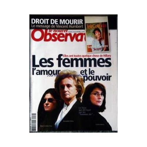 NOUVEL OBSERVATEUR (LE) [No 2030] du 02/10/2003 - DROIT DE MOURIR - VINCENT HUMBERT - LES FEMMES - L'AMOUR ET LE POUVOIR - M.CAROLINE FERRY - BERNADETTE CHIRAC ET CECILIA SARKOZY.