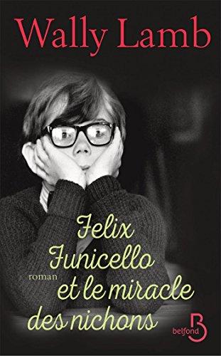 Felix Funicello et le miracle des nichons par [LAMB, Wally]