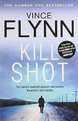 Kill Shot by Vince Flynn (2012-02-07)