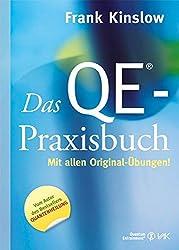 Das QE-Praxisbuch: Mit allen Original-Übungen (Quantum Entrainment (R))