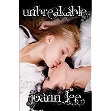 Unbreakable by Joann Lee (2013-11-16)