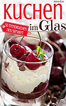 Kuchen im glas 1 portion