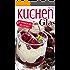 Kuchen im Glas: Das Rezeptbuch - 50 Trendkuchen neu serviert (Backen - die besten Rezepte 2)