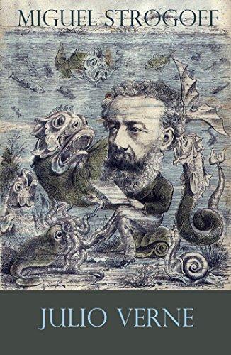 Miguel Strogoff (texto completo, con índice activo) por Julio Verne