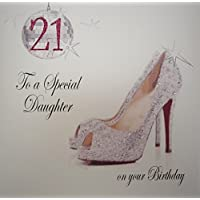 WHITE COTTON CARDS 21 to A Special Daughter Handmade 21st Birthday Card (Sparkly Shoe)