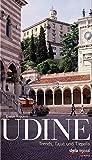 Udine: Trends, Tajut und Tiepolo