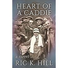 Heart of a Caddie (English Edition)