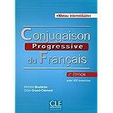 Conjugaison Progressive Du Français. Niveau Intermédiaire - 2º Édition (Livre + CD Audio)