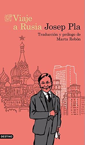 Viaje a Rusia: Traducción y prólogo de Marta Rebón (Destino Clásicos)