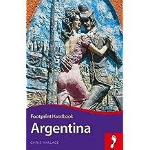 Footprint Handbook Argentina (Footprint Handbooks)