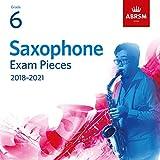 Best Grades - Abrsm Saxophone Exam Pieces 2018-2021, Grade 6 Review