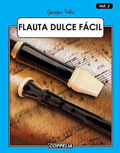 Flauta Dulce Fácil - Vol. 2 por Georges Vilio