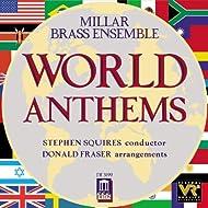 Millar Brass Ensemble: World Anthems