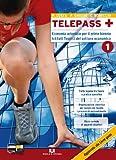Telepass +. Per gli Ist. tecnici. Con espansione online: 1
