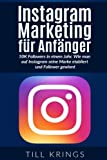 Instagram Marketing für Anfänger: 50K Followers