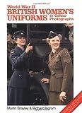 World War Ii British Women's Uniforms (europa Militaria Specials 7) (Europa Militaria Special, 7)