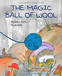 The Magic Ball of Wool by Susanna Isern (2013-09-01)