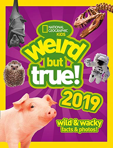 Weird But True! 2019: Wild & Wacky Facts & Photos (Weird But True) (English Edition)