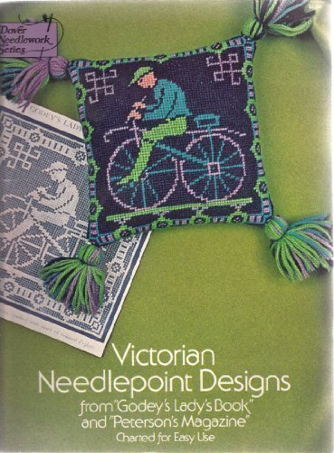 Victorian Needlepoint Designs from Godey's Lady's Book and Peterson's Magazine (1976-06-03) -