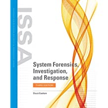 System Forensics, Investigation, and Response (Information Systems Security & Assurance)