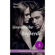 Unendliche Begierde by Don Ramirez (2016-03-10)