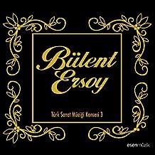 Bülent Ersoy (Türk Sanat Müziği Konseri, Vol. 3)