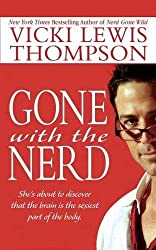 Gone with the Nerd by Vicki Lewis Thompson (2005-08-01)