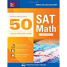 McGraw-Hill Education Top 50 Skills for a Top Score: SAT Math, Second Edition by Brian Leaf (2016-09-23)