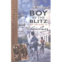 Boy in the Blitz: The 1940 Diary of Colin Perry