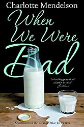 When We Were Bad: A Novel (English Edition)