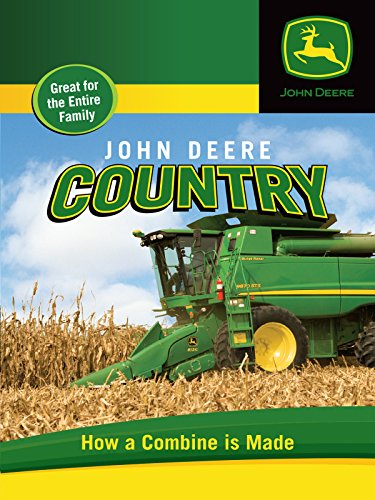 john-deere-country-how-a-combine-is-made