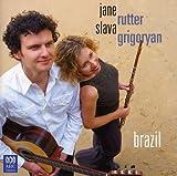 Brazil by Slava Grigoryan & Jane Rutt