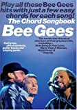 Bee Gees: The Chord Songbook: Songbook für Keyboard