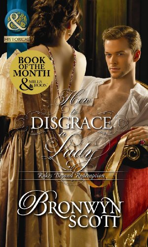 How to Disgrace a Lady (Rakes Beyond Redemption, Book 1) (Mills & Boon Historical)