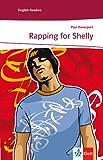 Rapping for Shelly: Englische Lektüre für das 3. Lernjahr (Niveau A2) (Klett English Readers (Landeskunde)) (English Edition)