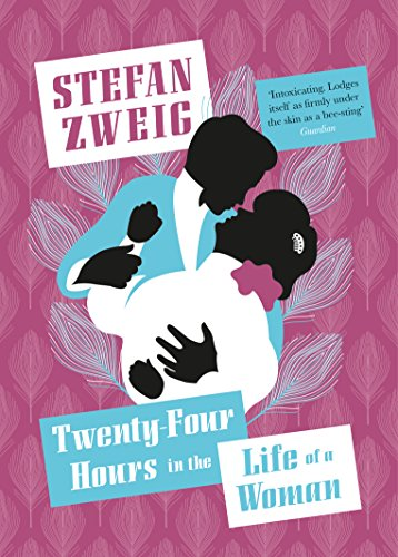 Twenty-Four Hours in the Life of a Woman (English Edition) -