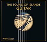 Willy Astor - Audio CD 'The Sound of Islands-Guitar'  (22.09.2017)
