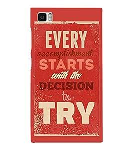 Fuson Designer Back Case Cover for Xiaomi Mi3 :: Xiaomi Mi 3 (Accomplishment Decide Try Keep trying Fulfil)