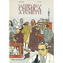 La storia della chimica a fumetti.