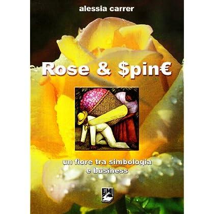 Rose. Un Fiore Tra Simbologia E Business