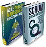 Agile Project Management:  & Scrum Box Set - Agile Project Management QuickStart Guide & Scrum QuickStart Guide (Agile Project Management, Agile Software ... Scrum Agile, Scrum Master) (English Edition)