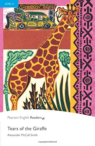 Level 4: Tears of the Giraffe (Pearson English Graded Readers)